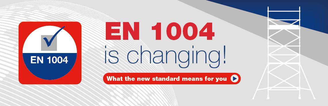 EN 1004 is changing